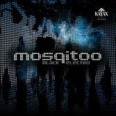 Mosqitoo / Black Electro / 2007 Kayax