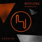 Boya Chile / My World Is Out / 2012 Hero-In Music