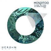 Mosqitoo / Close To You / 2013 Hero-In Music