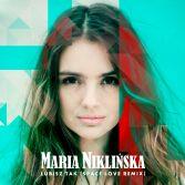 Maria Niklińska / Lubisz Tak - SpaceLoveRMX / 2016 Universal Music Polska